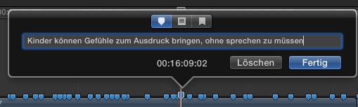 In Final Cut Pro X kann man Marker setzen und ihnen eine Beschreibung verpassen.