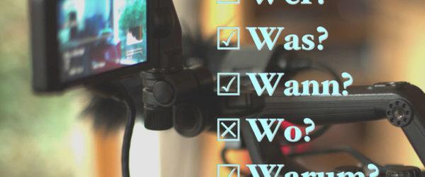 5 W-Fragen, die Sie vor einem Video stellen sollten